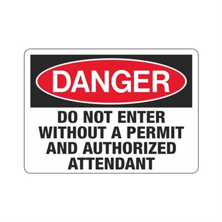 Danger Do Not Enter Without a Permit/Authorized Attendant