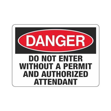 DangerDoNotEnterWithoutAPermit AndAuthorizedAttendant