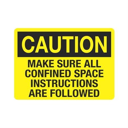Caution MakeSureAllConfinedSpace InstructionsAreFollowed