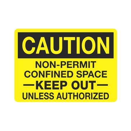 Caution Non-PermitConfinedSpace KeepOutUnlessAuthoriz.