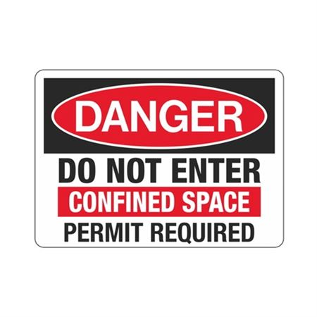 Danger Do Not Enter Confined Space Permit Required Sign