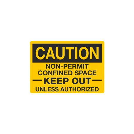 Confined Space Decals - Caution Non-Permit Confined Space Keep Out Unless Authorized 3.5 x 5
