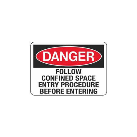 Follow Confined Space Entry Procedure 3 1/2 x 5