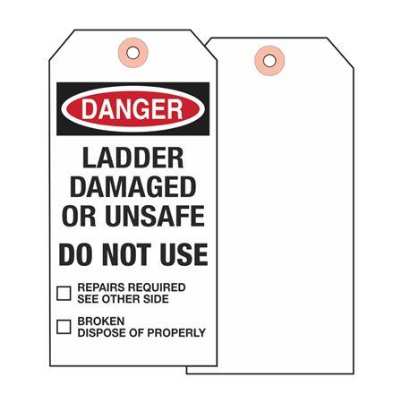 Ladder Tags - Danger Ladder Damaged Or Unsafe - Vinyl 3.125 x 5.625