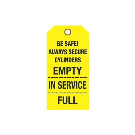Cylinder Tags - - Be Safe! Always Secure Cylinders - Cardstock 3 1/8 x 6 1/4