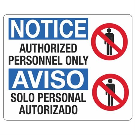 Notice Authorized Personnel Only / Bilingual Sign