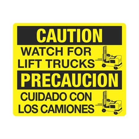 Caution Watch For Lift Trucks/Precaucion Cuidado  Sign