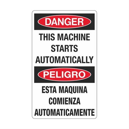 Danger This Machine Starts Automatically / Bilingual Sign