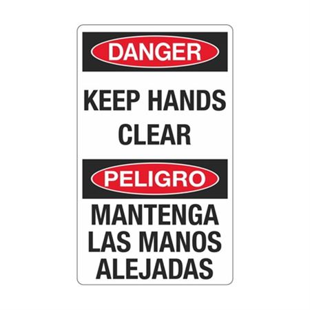 Danger Keep Hands Clear  … Las Manos Alejadas Sign