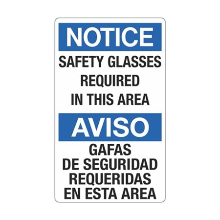 Notice Safety Glasses Required In This Area / Bilingual Sign