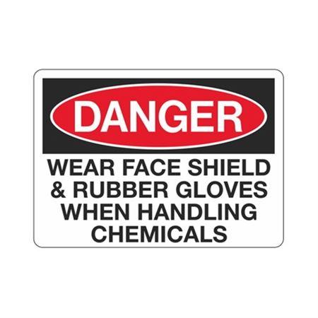 Danger Wear Face Shield & Rubber Gloves  Sign