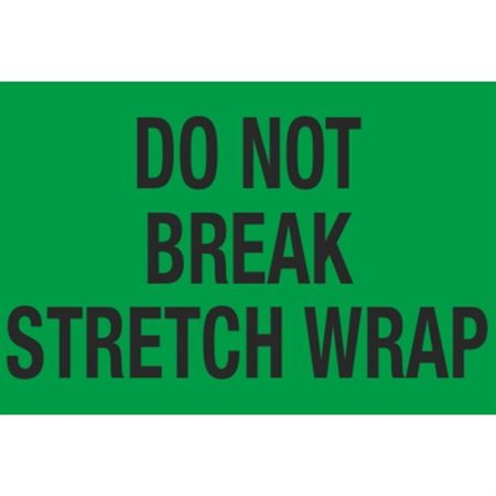 Pallet Labels - Do Not Break Stretch Wrap - 3 x 5