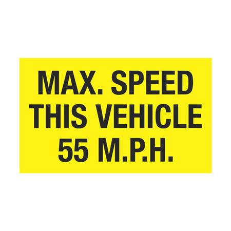 Dashboard Safety Decals - Max. Speed This Vehicle 55 MPH 3 x 5