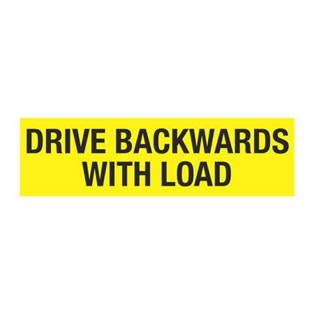 Dashboard Safety Decals - Drive Backwards With Load 2 x 7