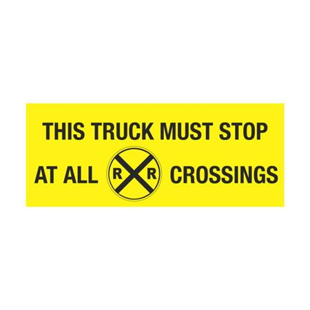Dashboard Safety Decals - This Truck Must Stop At All RR Crossings 2 x 5