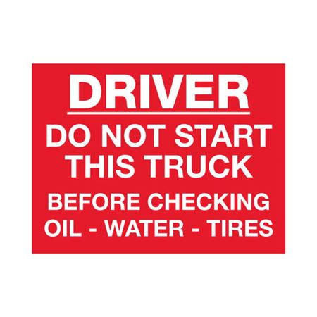 Dashboard Safety Decals - Driver Do Not Start This Truck Before Checking Oil, Water, Tires - Red 3 x 4