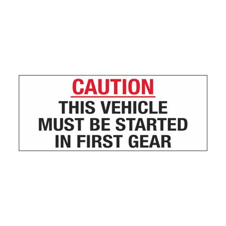 Dashboard Safety Decals - Caution This Vehicle Must Be Started In First Gear 2 x 5
