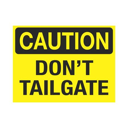 Dashboard Safety Decals - Caution Don't Tailgate 3 x 4
