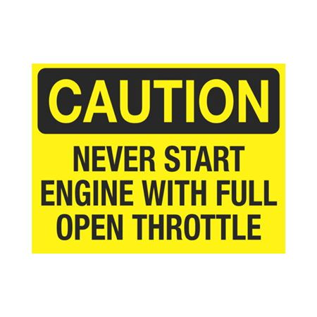 Dashboard Safety Decals - Caution Never Start Engine With Full Open Throttle 3 x 4