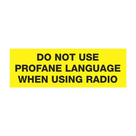 Dashboard Safety Decals - Do Not Use Profane Language When Using Radio 2 x 6