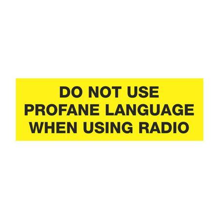 Do Not Use Profane Language When Using Radio 2 x 6