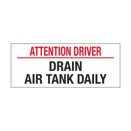 Dashboard Safety Decals - Attention Driver Drain Air Tank Daily 2 x 5