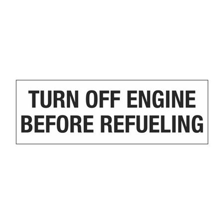 Dashboard Safety Decals - Turn Off Engine Before Refueling 2 x 6