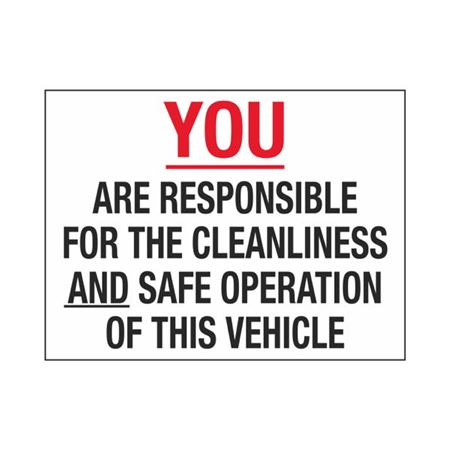 Dashboard Safety Decals - You Are Responsible For The Cleanliness and Safe Operation of This Vehicle 3 x 4