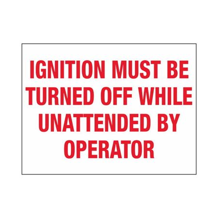 Ignition Must Be Turned Off While Unattended By Op. 3 x 4