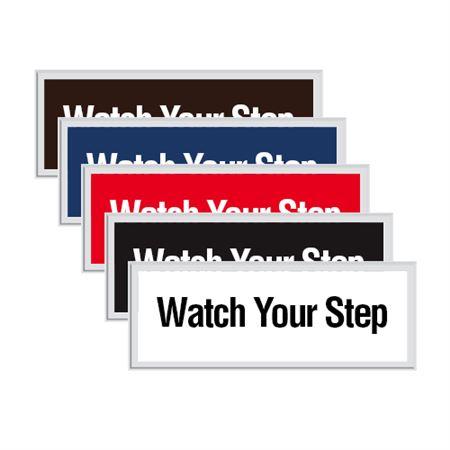 Engraved Door Sign - Watch Your Step