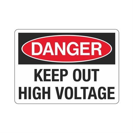 Danger Keep Out High Voltage Sign
