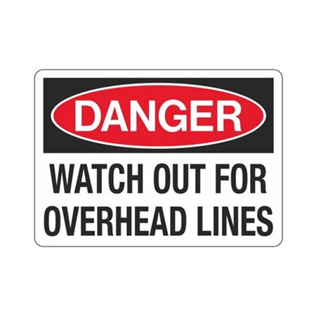 Danger Watch Out For Overhead Lines Sign