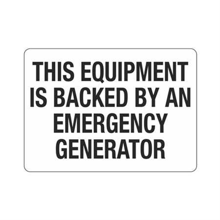 This Equipment Is Backed By An Emergency Generator Sign