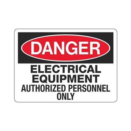 Danger Electrical Equipment Authorized Personnel Only Sign
