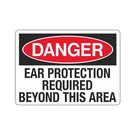 Danger Ear Protection Re … d Beyond This Area Sign