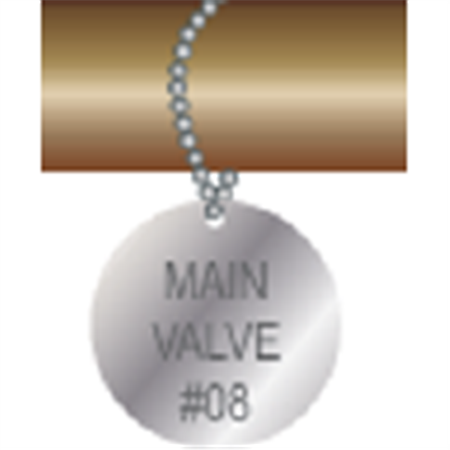 Engraved Valve Tags - Custom - Stainless Steel Circle 1.5 x 1.5