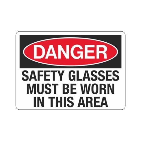 Danger Safety Glasses Must Be Worn In This Area  Sign