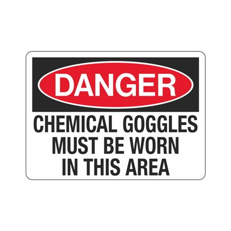 Danger Chemical Goggles  …  Worn In This Area Sign