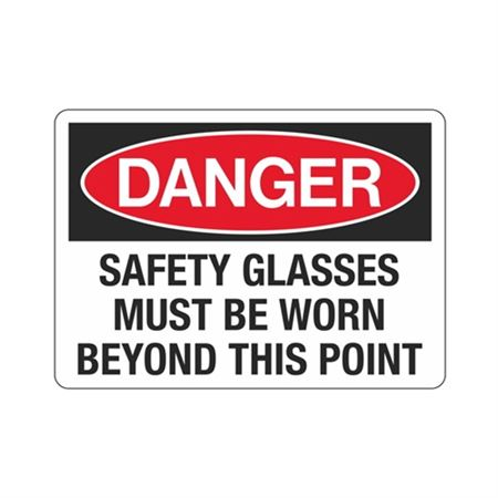Danger Safety Glasses Must Be Worn Beyond This Point