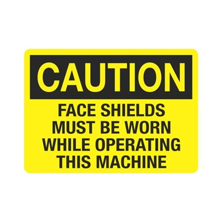 Caution Face Shields Mus … ating This Machine Sign