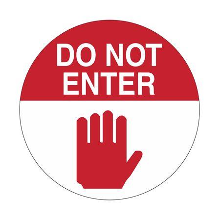 Do Not Enter - 18 inch diameter