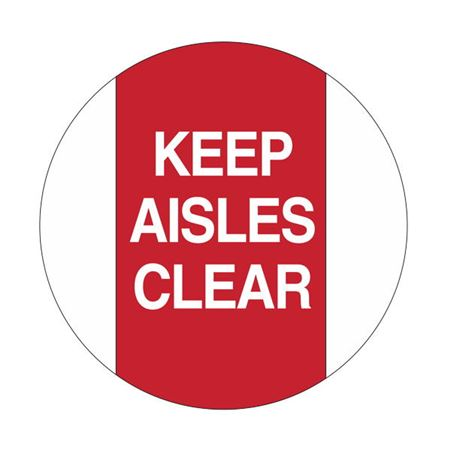 Keep Aisles Clear - 18 inch diameter
