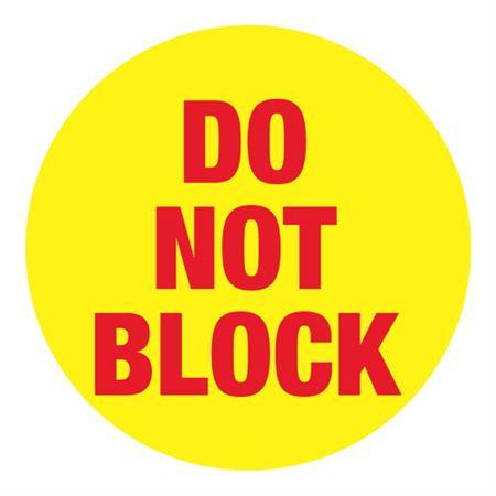 Do Not Block - 18 inch diameter