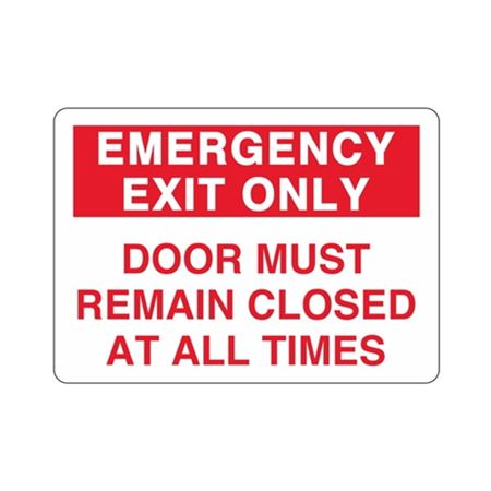 Emergency Exit Only Door Must Remain Closed Sign