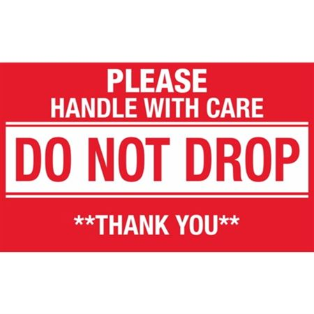 Please Handle With Care Do Not Drop Thank You - Large 3 x 5