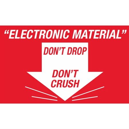 Electronic Material Don't Drop Don't Crush - Large 3 x 5