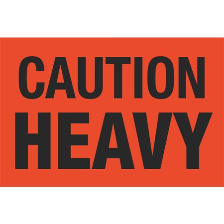 Fluorescent Shipping Labels - Caution Heavy 4 x 6