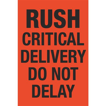 Fluorescent Shipping Labels - Rush Critical Delivery Do Not Delay 4 x 6