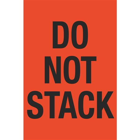 Fluorescent Shipping Labels - Do Not Stack 4 x 6