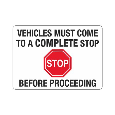 Gate Directional-Vehicles Must Come to A Complete-10 x 14
